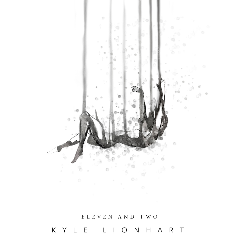 Kyle Lionhart - Eleven And Two EP art